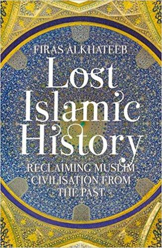 lost islamic history 1
