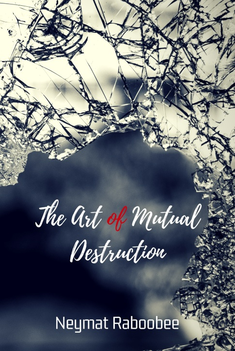 The Art of Mutual Destruction Front Cover