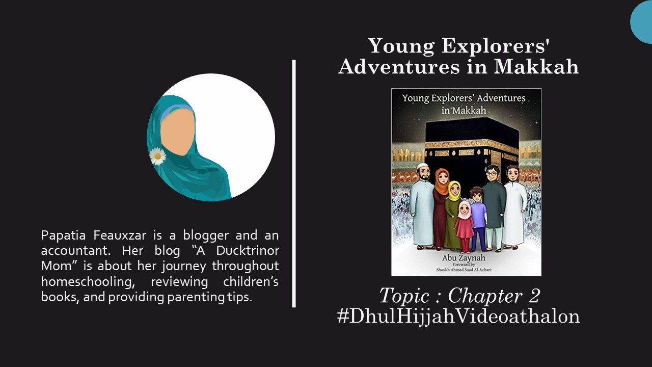 Young Explorers' Adventures in Makkah Chapter 2 Picture